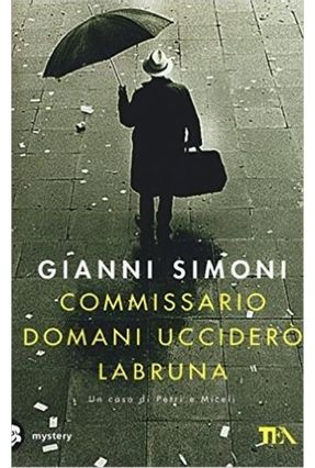 Commissario Domani Ucciderò Labruna - Simoni,Gianni   Hoshan.org