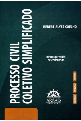 Processo Civil Coletivo Simplificado - Coelho,Hebert Alves   Tagrny.org