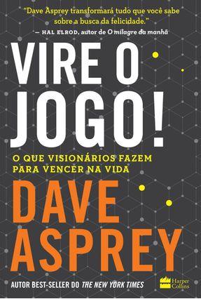Vire O Jogo! - Asprey,Dave | Tagrny.org