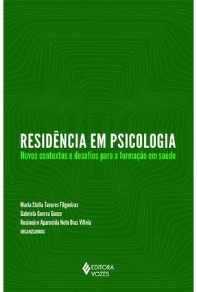 Residência Em Psicologia - Maria Stella T. Figueiras Gabriela G. Gonze Rosimeire A. N. D. Villela   Tagrny.org
