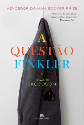 A Questão Finkler - Jacobson,Howard | Hoshan.org