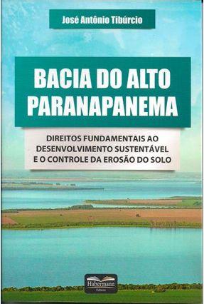 Bacia Do Alto Paranapanema - José Antônio Tibúrcio | Hoshan.org