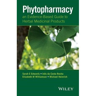 Phytopharmacy - An Evidence-Based Guide to Herbal Medicinal Products