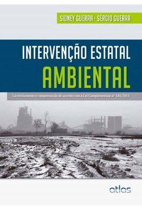 Intervenção Estatal Ambiental - Guerra,Sérgio Guerra,Sidney   Tagrny.org
