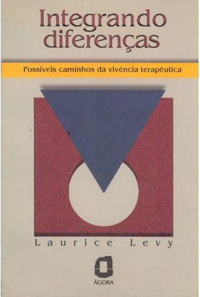 Integrando Diferencas - Levy,Laurice   Nisrs.org