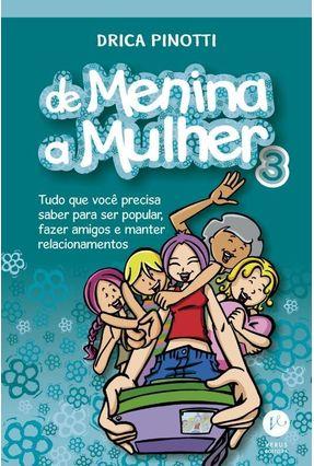 De Menina A Mulher 3 - Pinotti,Drica pdf epub