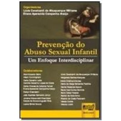 PREVENCAO DO ABUSO SEXUAL INFANTIL - UM ENFOQUE IN