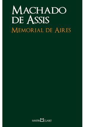 Memorial de Aires - Col. A Obra-prima de Cada Autor - Assis,Machado de   Tagrny.org