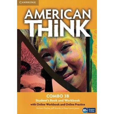 American Think 3B Combo Sb With Online Wb And Online Practice - 1St Ed