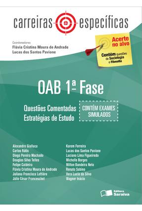 Usado - Carreiras Específicas - OAB 1ª Fase - Questões Comentadas - Estratégias de Estudo