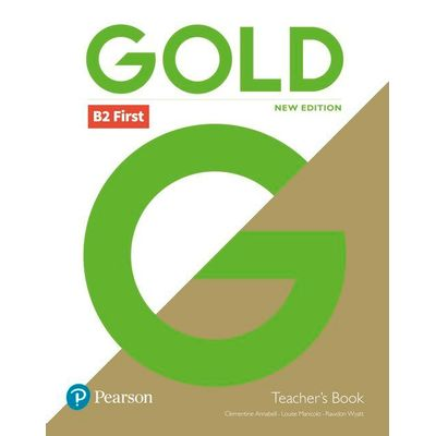 Gold B2 First New Edition - Teacher's Book And DVD-ROM Pack
