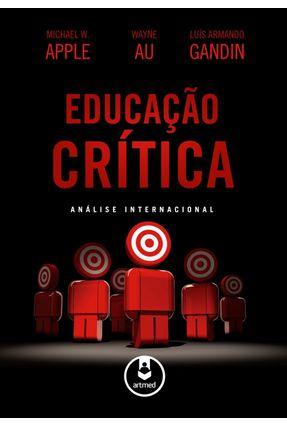 Educação Crítica - Análise Internacional - Apple,Michael W.   Hoshan.org