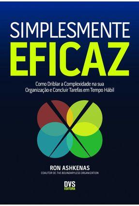 Simplesmente Eficaz - Ashkenas,Ron | Tagrny.org