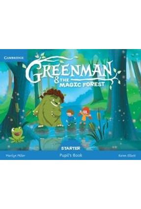 Greenman And The Magic Forest Starter - Pupil's Book