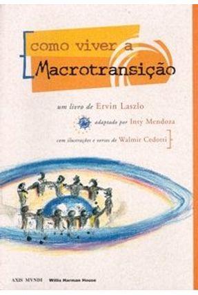 Como Viver A Macrotransição - Laszlo,Ervin pdf epub