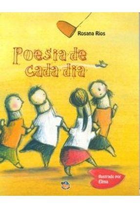 Edição antiga - Poesia de Cada Dia - Rios,Rosana Rios,Rosana | Tagrny.org