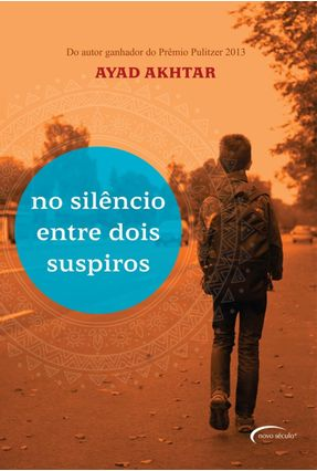 No Silêncio Entre Dois Suspiros - Ayad Akhtar | Hoshan.org