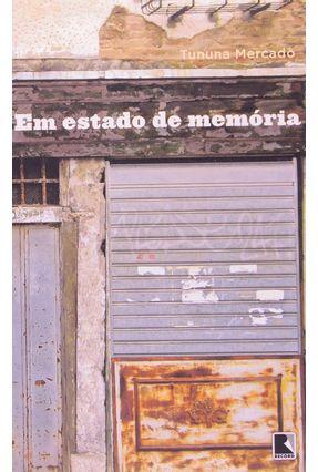 Em Estado de Memória - MERCADO ,TUNUNA pdf epub