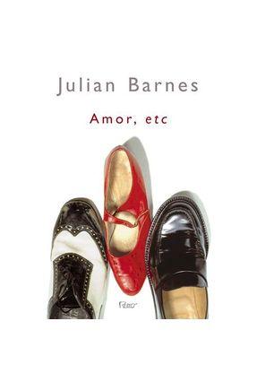 Amor, Etc - Barnes,Julian | Tagrny.org