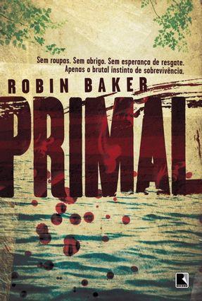 Primal - Baker,Robin | Tagrny.org