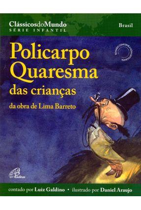 Policarpo Quaresma Das Crianças - da Obra de Lima Barreto - Série Infantil Clássicos do Mundo - Araujo,Daniel pdf epub