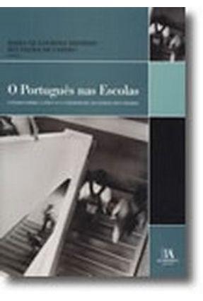 O Português nas Escolas, Ensaios Sobre a Língua e a Literatura no Ensino Secundário - Maria de Lourdes da Trindade Dionísio pdf epub