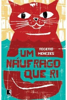 Um Naufrago que Ri - Menezes,Rogerio pdf epub