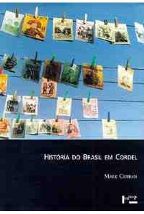 Historia do Brasil em Cordel - Curran,Mark J.   Hoshan.org