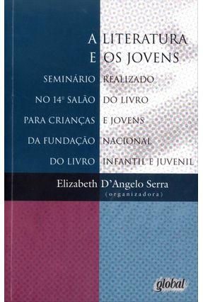A Literatura e Os Jovens - Serra,Elizabeth D' Angelo   Hoshan.org