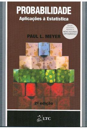 Probabilidade Aplicações a Estatística - Meyer,Paul L. pdf epub