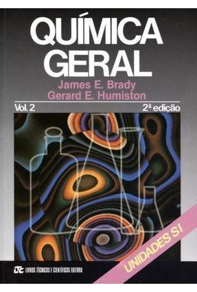 Química Geral Vol. 2 - Unidades S1 - Brady,James E.   Hoshan.org