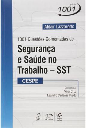 1001 Questões Comentadas de Segurança e Saúde No Trabalho - Série 1001 Questões Comentadas - Lazzarotto,Adair pdf epub