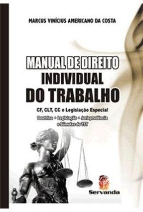Manual de Direito Individual do Trabalho - Costa,Marcus Vinicius Americano da   Tagrny.org