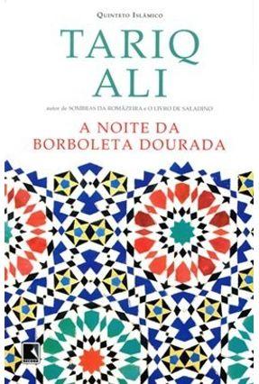 A Noite Das Borboletas Douradas - Ali,Tarik pdf epub