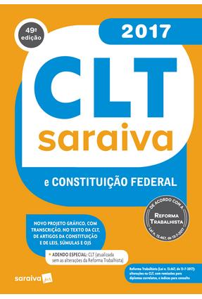 Usado - CLT Saraiva e Constituição Federal – 49ª Ed. 2017 - Editora Saraiva   Hoshan.org