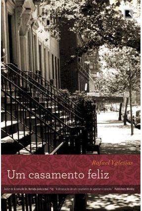 Um Casamento Feliz - Yglesias,Rafael pdf epub