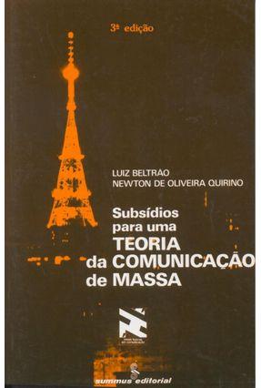 Subsidios Para Uma Teoria da Comunic. De Mas - Beltrao,Luiz   Tagrny.org