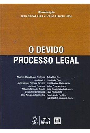 O Devido Processo Legal - Dias,Jean Carlos   Tagrny.org
