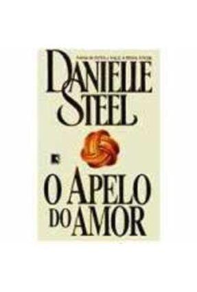 O Apelo do Amor - Steel,Danielle   Hoshan.org