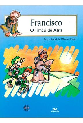 Francisco, o Irmão de Assis - Vários Autores   Hoshan.org