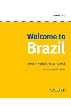WELCOME TO BRAZIL - Level 1 - Teacher's Resource Book - Editora Oxford | Nisrs.org