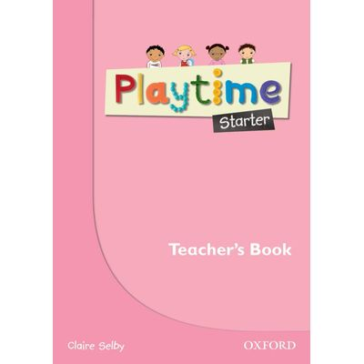 Playtime Starter - Teacher´S Book