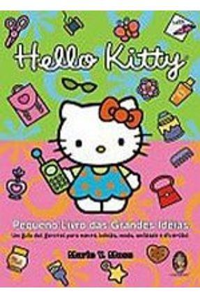Hello Kitty - Pequeno Livro das Grandes Idéias - Moss,Marie Y. pdf epub