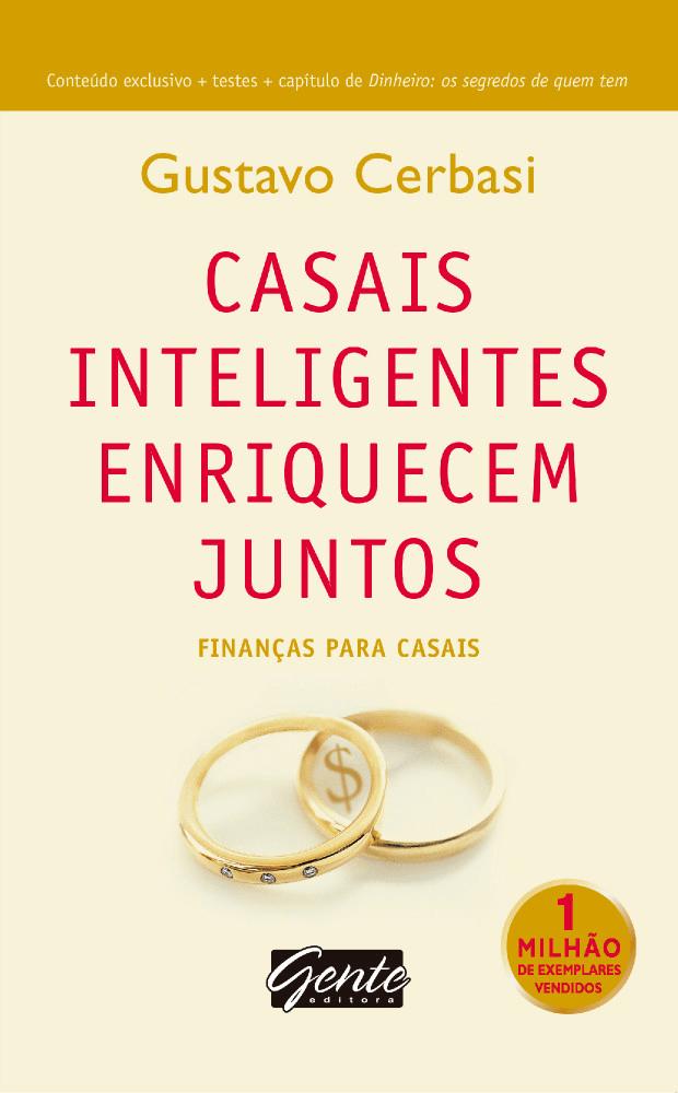 Casais Inteligentes Enriquecem Juntos - Finanças Para Casais - Saraiva