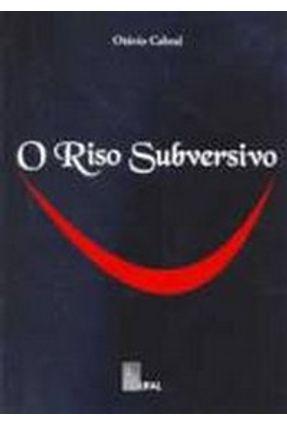 O Riso Subversivo - Cabral ,Otavio pdf epub