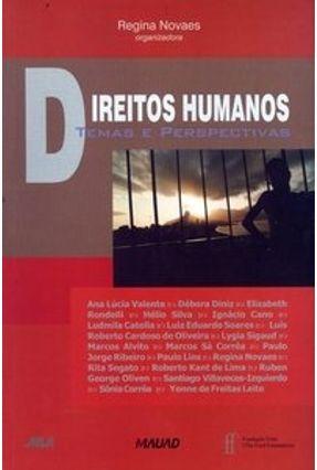 Direitos Humanos - Temas e Perspectivas - Novaes,Regina | Hoshan.org