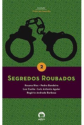 Segredos Roubados - Aguiar,Luiz Antonio   Hoshan.org