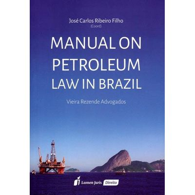 Manual On Petroleum Law In Brazil
