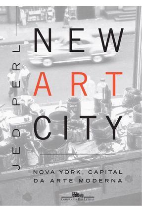 Usado - New Art City - Perl,Jed | Tagrny.org