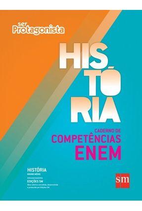 Ser Protagonista - História - Caderno de Competência Enem - Edições Sm | Hoshan.org